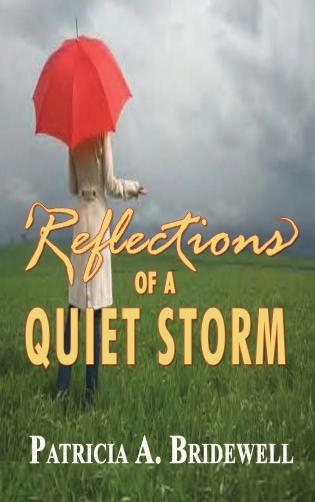 Relections Of A Quiet Storm
